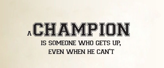 A-font-b-Champion-b-font-Is-Someone-Who-Gets-Up-Even-When-He-Can-t